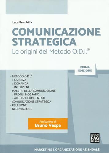 Comunicazione Strategica – Le origini del metodo ODI